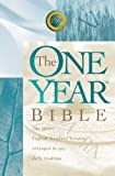 The One Year Bible: The Entire English Standard Version Arranged in 365 Daily Readings (1581344244) by [???]