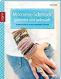 Image de Mikrama-Schmuck geknotet: Schmuckstücke in der Makramee-Technik (kreativ.kompakt.)