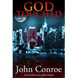 God Touched (The Demon Accords) ~ John Conroe