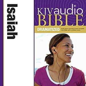 KJV Audio Bible: Isaiah (Dramatized) Audiobook