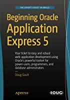 Beginning Oracle Application Express 5, 3rd Edition Front Cover