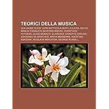 Teorici Della Musica: Guillaume Dufay, Leon Battista Alberti, Eulero, Anicio Manlio Torquato Severino Boezio,...