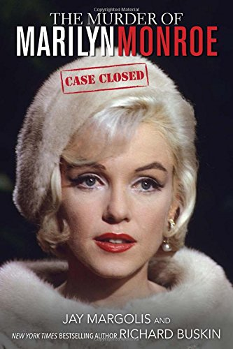 The Murder of Marilyn Monroe: Case Closed PDF