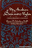 img - for My Arabian Days and Nights: A Medical Missionary in Old Kuwait book / textbook / text book