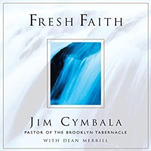 Fresh Faith | [Jim Cymbala, Dean Merrill]