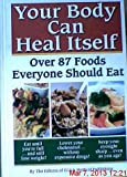 img - for Your Body can Heal Itself, over 87 Foods Everyone Should Eat book / textbook / text book