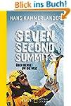 Seven Second Summits: �ber Berge um d...