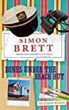 Bones Under the Beach Hut (Fethering Mysteries) (0330471279) by Brett, Simon