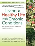 img - for Living a Healthy Life with Chronic Conditions: For Ongoing Physical and Mental Health Conditions by Lorig DrPH, Kate, Holman MD, Halsted, Sobel MD MPH, David, (2013) Paperback book / textbook / text book