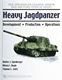 img - for Heavy Jagdpanzer: Development - Production - Operations (Spielberger German Armor and Military Vehicle) book / textbook / text book