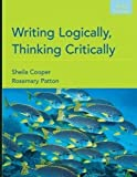 img - for Writing Logically, Thinking Critically (6th, Sixth Edition) - By Cooper & Patton book / textbook / text book