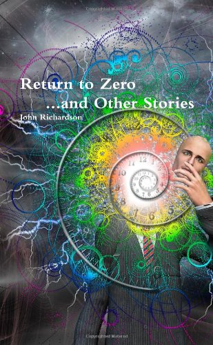 Return to Zero and Other Stories