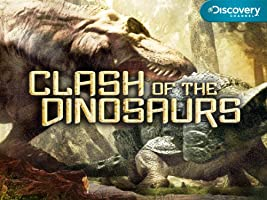 Clash of the Dinosaurs - Season 1