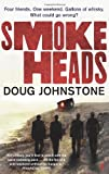 Doug Johnstone Smokeheads