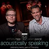 Acoustically Speaking - Live at Feinstein's / 54