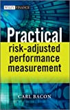 Practical Risk-Adjusted Performance Measurement