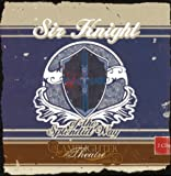 img - for Sir Knight of the Splendid Way Dramatic Audio (Lamplighter Theatre) book / textbook / text book