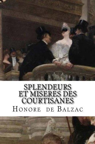 Splendeurs et miseres des courtisanes (French Edition)