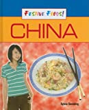 img - for China (Festive Foods!) book / textbook / text book