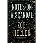 Notes on a Scandal by Heller, Zoe ( Author ) ON Dec-06-2008, Paperback Zoe Heller