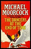 The Dancers at the End of Time (0583136397) by MICHAEL MOORCOCK