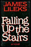 Falling Up the Stairs (052524655X) by Lileks, James