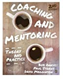 img - for Coaching and Mentoring: Theory and Practice book / textbook / text book