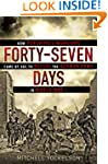 Forty-Seven Days: How Pershing's Warr...