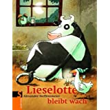 """Lieselotte bleibt wachvon """"Alexander Steffensmeier"""""""