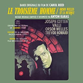 Le troisi�me homme / The Third Man (Orson Welles et la Musique) (Carol Reed's Original Motion Picture Soundtrack)