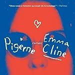 Pigerne | Emma Cline