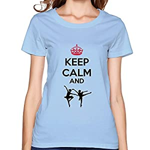 Design Classic Keep Calm Dance Womens T Shirts 100% Cotton