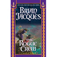 The Rogue Crew (Redwall) by Brian Jacques