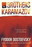 The Brothers Karamazov: A Novel in Four Parts with Epilogue (0865474222) by Dostoyevsky, Fyodor