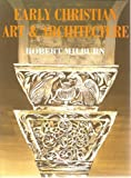 img - for Early Christian Art and Architecture by Robert Milburn (1991-02-03) book / textbook / text book