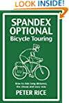 Spandex Optional Bicycle Touring: How...