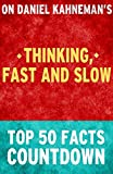 img - for Thinking, Fast and Slow: Top 50 Facts Countdown book / textbook / text book