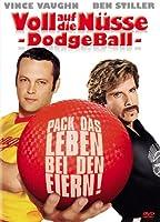 Voll auf die N�sse - Dodgeball - Pack das Leben bei den Eiern!
