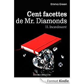 Les 100 Facettes de Mr. Diamonds - Volume 11 : Incandescent