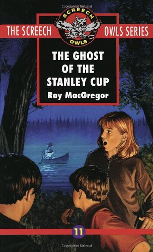 The Ghost of the Stanley Cup (Screech Owls Series #11)