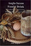 img - for Anglo-saxon Food & Drink book / textbook / text book