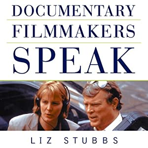 Documentary Filmmakers Speak Audiobook
