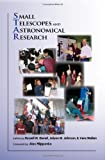 img - for Small Telescopes and Astronomical Research (The Astronomy Series, 1st) book / textbook / text book