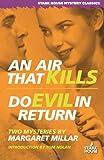 An Air That Kills / Do Evil in Return (Stark House Mystery Classics)