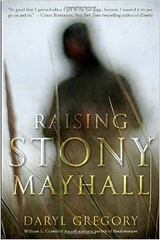 Raising Stony Mayhall