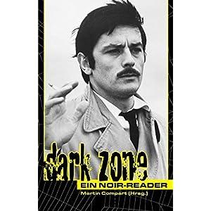 Dark Zone: Ein Noir-Reader