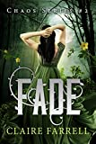 Fade (Chaos Series Book 2)