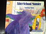 After-School Monster (068810116X) by Moss, Marissa
