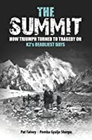 The Summit: How Triumph Turned To Tragedy On K2's Deadliest Days (English Edition)