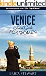 Venice: The Complete Insiders Guide f...